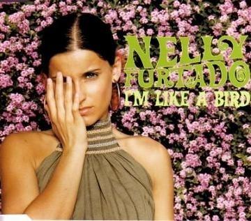 Nelly Furtado – I'm Like A Bird [DreamWorks:2000]