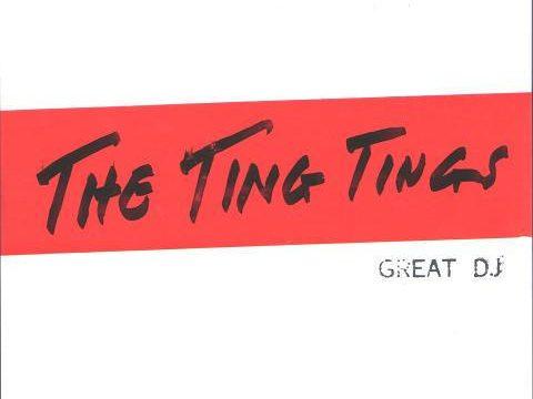 The Ting Tings – Great DJ [Columbia:2008]