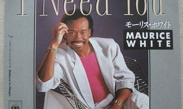 Maurice White – I Need You [Columbia:1985]