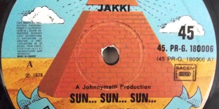 Jakki – Sun…Sun…Sun.. [Pyramid:1976]