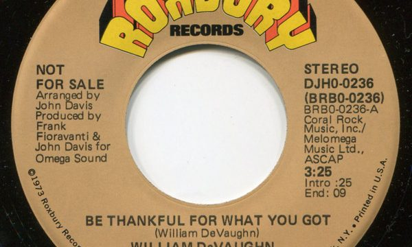 William DeVaughn – Be Thankful For What You Got [Roxbury Records:1974]