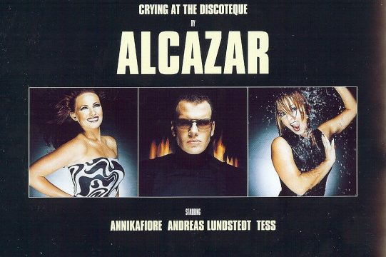 Alcazar – Crying At The Discoteque [BMG Sweden:2000]