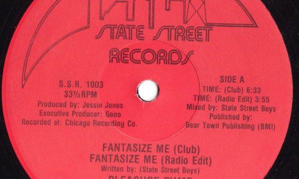 Pleasure Pump – Fantasize Me [State Street Records:1987]