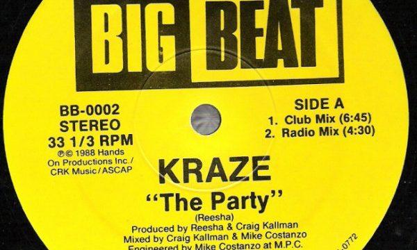 Kraze – The Party [Big Beat:1988]