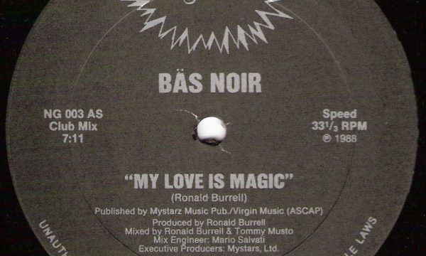 Bas Noir – My Love Is Magic [Nu Groove:1988]