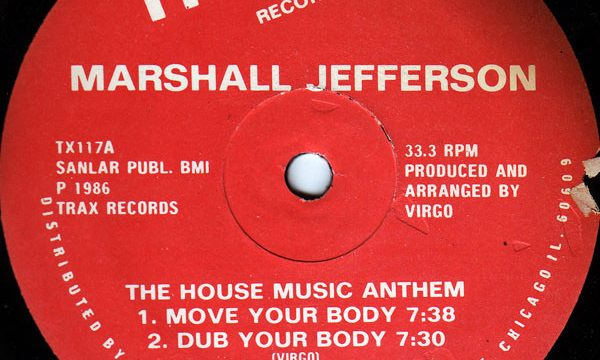 Marshall Jefferson – Move Your Body [Trax Records:1986]