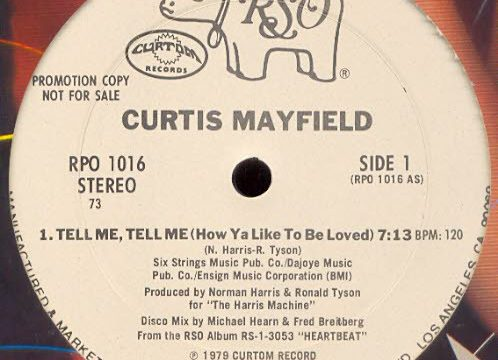 Curtis Mayfield – Tell me, Tell me (How Ya Like To Be Loved) [RSO:1979]
