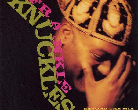 Frankie Knuckles – Sacrifice [Virgin:1991]