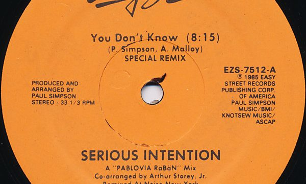 Serious Intention – You Don't Know [Easy Street Records:1984]