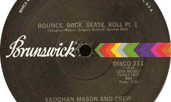 Vaughan Mason & Crew – Bounce, Rock, Skate, Roll [Brunswick:1979]