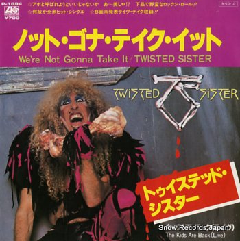Twisted Sister – We're Not Gonna Take It [Atlantic:1984]