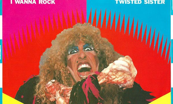 Twisted Sister – I Wanna Rock [Atlantic:1984]