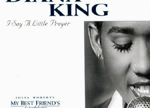 Diana King – I Say A Little Prayer [Work:1997]