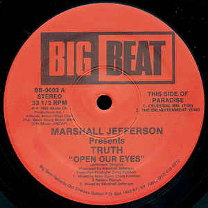 Marshall Jefferson Presents Truth – Open Our Eyes [Big Beat:1988]