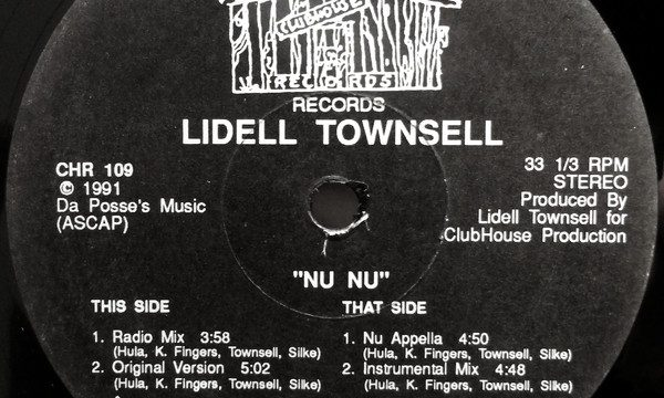 Lidell Townsell – Nu Nu [Clubhouse Records:1991]
