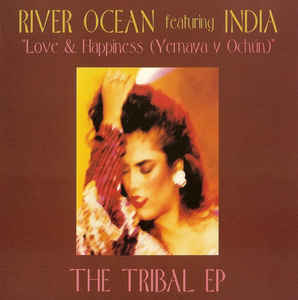 River Ocean feat. India – Love & Happiness [Strictly Rhythm:1994]